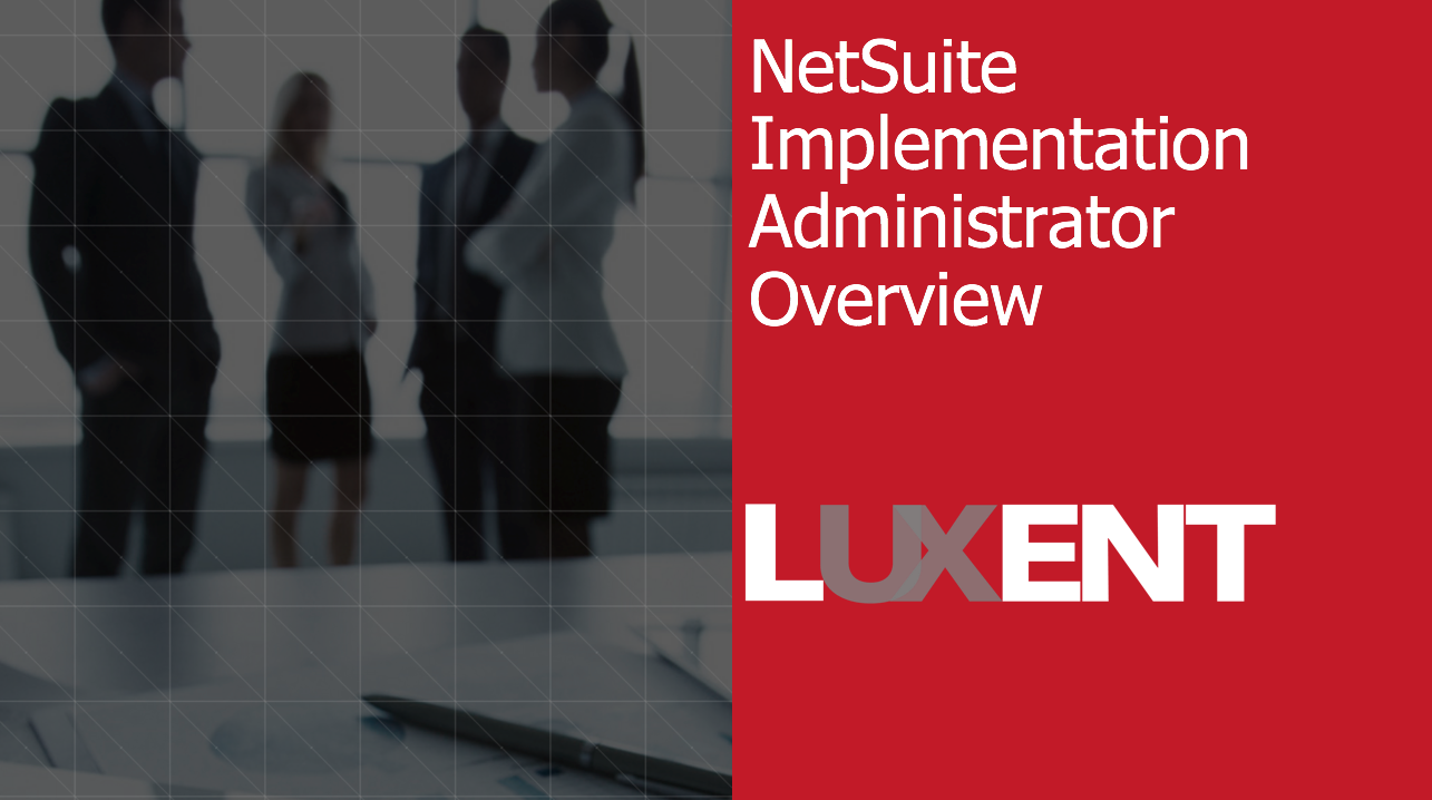 netsuite implementation admin help