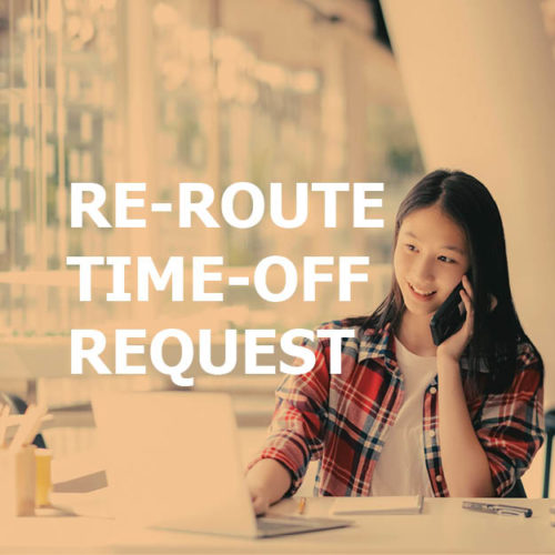 Re-Route Time Off Request